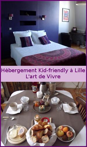 Hébergement kid-friendly à Lille : l'art de vivre