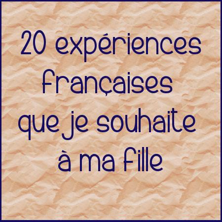 expériences françaises