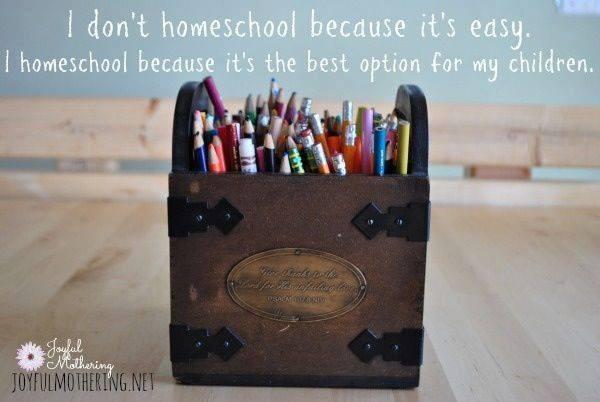 """""""Je ne fais pas l'école à la maison parce que c'est facile. Je fais l'cole à la maison car c'est la meilleure option pour mes enfants"""""""