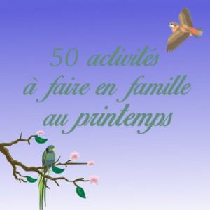 50 activités de printemps