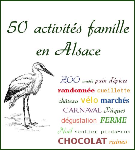 Activités famille Alsace