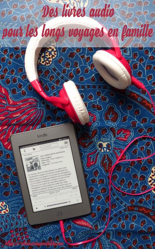 occuper les enfants en voyage avec livres audio