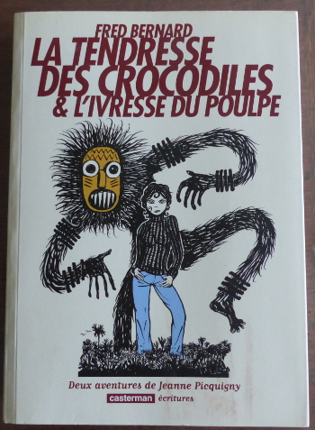 avis la tendresse des crocodiles