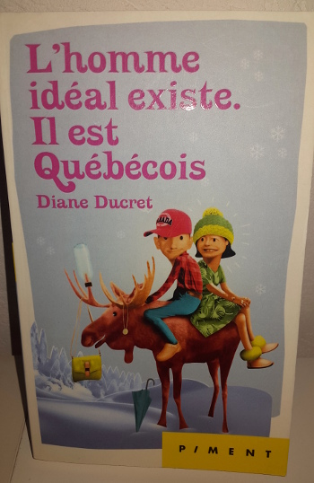 l'homme idéal existe il est québécois