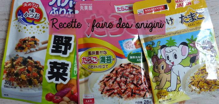 recette pour faire des onigiri