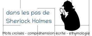 activités sur Sherlock Holmes cycle 2 et 3